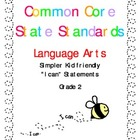Common Core Standards Language Arts &amp; Math Gr. 2 &quot;I Can&quot; S