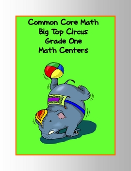 Common Core Standards Math Big Top Circus Games: Grade 1