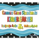 Common Core Standards Posters for Kindergarten~ BLACK AND