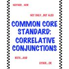 Common Core Standard L.5.1e: Correlative Conjunctions