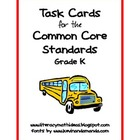 Common Core Standards Task Cards:  Kindergarten