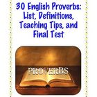 Common Core Standards Unit: 30 English Proverbs