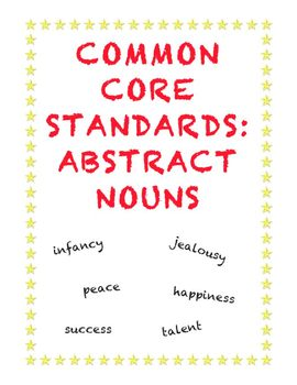 Common Core Standards: Using Abstract Nouns