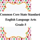 Common Core Standards for English Language Arts 5th Grade