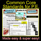 Common Core Standards for P.E. Made Easy: 20 Activities to