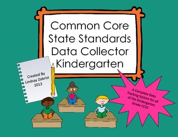Common Core State Standards Data Tracking System Kindergarten