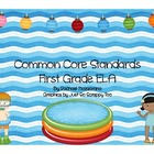 Common Core State Standards: First Grade ELA