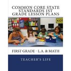 Common Core State Standards lesson plans - first grade