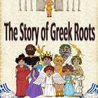 Common Core Story of Greek Roots roots, prefix & suffix