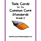 Common Core Task Cards:  Grade 5