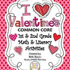 Common Core Valentine's Math & Literacy Pack