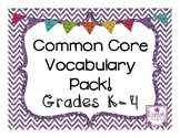 Common Core Vocabulary Pack: Grades K-4