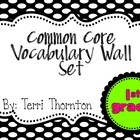 Common Core Vocabulary Wall Set: 1st Grade