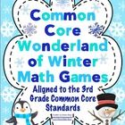 Common Core Wonderland of Winter Math Games Grade 3