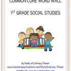 Common Core Word Wall: 1st Grade Social Studies