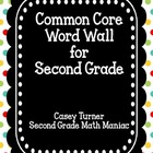 Common Core Word Wall for Second Grade