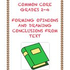 Common Core Writing W.3.1: Form Opinions and Draw Conclusions