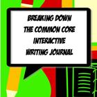 Writing Interactive Notebook Journal Common Core Grades 6, 7 & 8
