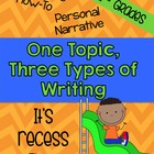 Common Core Writing: One Topic, Three Types of Writing {Recess!}