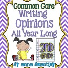 Common Core: Writing Opinions All Year Long in Second Grade