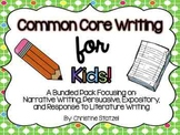 Common Core Writing for Kids! {BUNDLED}