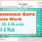 Common Core morning work - ELA and Math for 4th, 5th, &amp; 6t