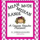 Common Formative Assessment (Mean, Median, Mode, Range)