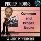 Common and Proper Nouns - PowerPoint Lesson and Test Prep