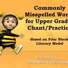 Commonly Misspelled Words- Upper Grades Chant/ Practice 4 blocks