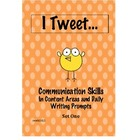 Communication Skills Set One: I Tweet