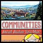 Communities Unit for 3rd Grade Social Studies