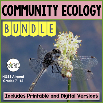 Community Ecology Complete Unit Plan Teaching Bundle