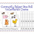 Community Helper Dice Roll--Vet themed