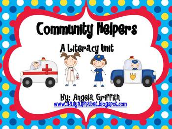 Community Helpers: A Literacy Unit