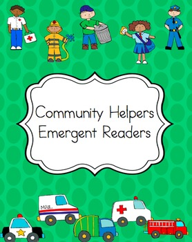 Community Helpers: Emergent Readers and Interactive Books