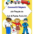 Community Helpers: Jobs People Do Cut &amp; Paste Activity