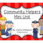 Community Helpers Mini Unit (Reading,Writing,Math)