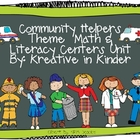 Community Helpers Unit: Math, Literacy , &amp; Social Studies Centers