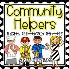 Community Helpers with Literacy and Math