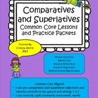 Comparatives and Superlatives 3rd Grade Common Core Lesson