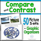 Compare &amp; Contrast: 45 Picture Sets and Graphic Organizers