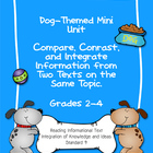 Compare Contrast Integrate Information: Mini-Unit about Dogs
