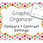 Compare & Contrast Setting Graphic Organizer