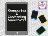 Comparing & Contrasting SpeechPad