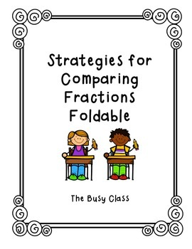 Comparing Fractions Foldable