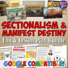 Complete American Expansion and Manifest Destiny Unit Bundle