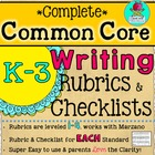 Complete K-3 Common Core Writing Rubrics and Checklists