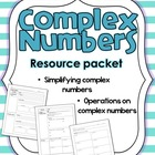 Complex Numbers; Notes, Homework, Quiz, Test Packet