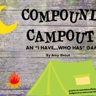 "Compound Campout: An ""I Have, Who Has"" game for Compound Words"