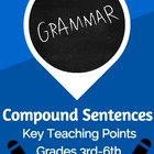 Compound Sentences - Characteristics and Constrution